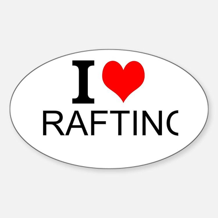I Love Rafting Decal
