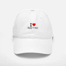 I Love Rafting Baseball Baseball Baseball Cap
