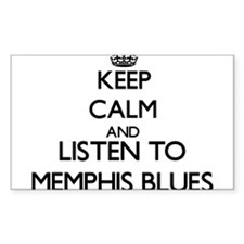 Keep calm and listen to MEMPHIS BLUES Decal