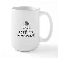 Keep calm and listen to MEMPHIS RAP Mugs