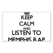 Keep calm and listen to MEMPHIS RAP Decal