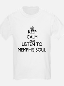 Keep calm and listen to MEMPHIS SOUL T-Shirt