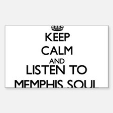 Keep calm and listen to MEMPHIS SOUL Decal