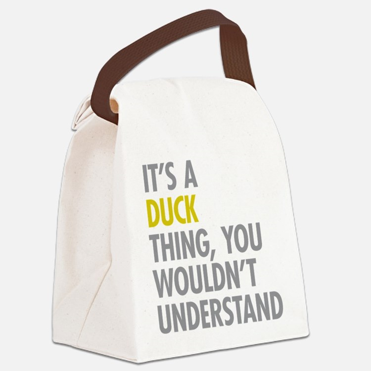 Its A Duck Thing Canvas Lunch Bag