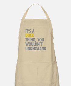 Its A Duck Thing Apron