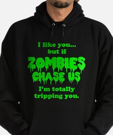 Funny Sayings - If zombies chase us Hoodie