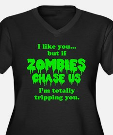Funny Sayings - If zombies chase us Plus Size T-Sh