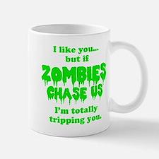 Funny Sayings - If zombies chase us Mugs