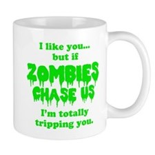 Funny Sayings - If zombies chase us Mugs