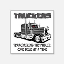 Truckers-Terrorizing The Public, One Mile Sticker
