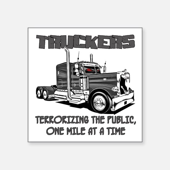Truckers-Terrorizing The Public, One Mile Sticker