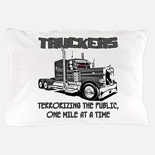Truckers-Terrorizing The Public, One Pillow Case