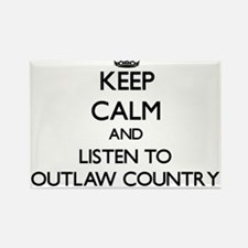 Keep calm and listen to OUTLAW COUNTRY Magnets