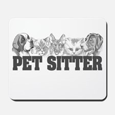 Pet Sitter Mousepad