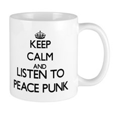 Keep calm and listen to PEACE PUNK Mugs