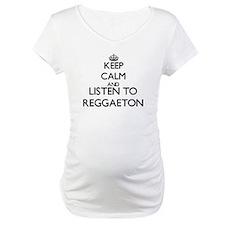 Keep calm and listen to REGGAETON Shirt