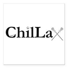 "ChilLax Square Car Magnet 3"" x 3"""