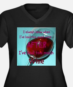 Too much wine Plus Size T-Shirt