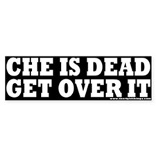 Che Is Dead Bumper Bumper Sticker