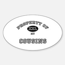 Property of my COUSINS Oval Decal