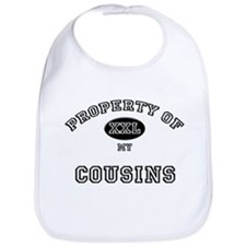 Property of my COUSINS Bib