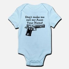 Don't Make Me Call My Aunt (Custom) Body Suit