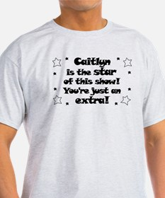 Caitlyn is the Star T-Shirt