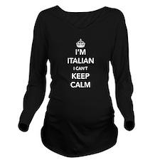 I'm Italian I can't keep calm Long Sleeve Maternit