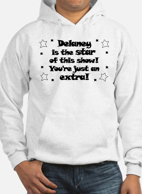 Delaney is the Star Hoodie