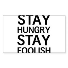 Stay Hungry Stay Foolish Decal