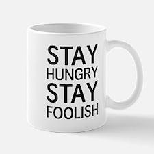 Stay Hungry Stay Foolish Mugs