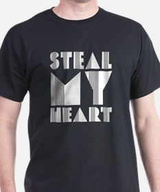 Steal My Heart T-Shirt