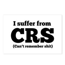 I suffer from CRS (can't remember shit) Postcards