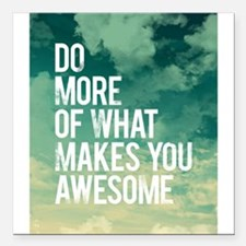 "Do more Awesome Square Car Magnet 3"" x 3"""