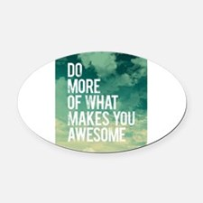 Do more Awesome Oval Car Magnet