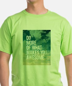 Do more Awesome T-Shirt