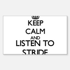 Keep calm and listen to STRIDE Decal
