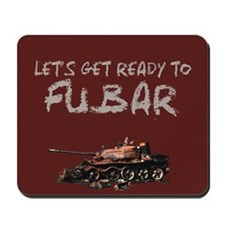 "FUBAR,YES A ""FUBAR"" MOUSEPAD"