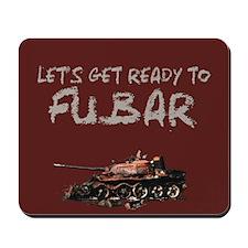 "FUBAR,YES A ""FUBAR"" MOUSEPAD"