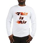 The On Fire Air Guitar Long Sleeve T-Shirt