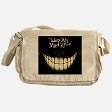 Were All Mad Here Messenger Bag