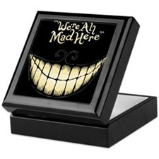 Were All Mad Here Keepsake Box