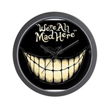 Were All Mad Here Wall Clock