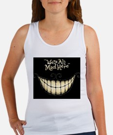Were All Mad Here Tank Top