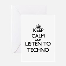 Keep calm and listen to TECHNO Greeting Cards