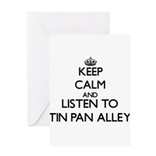 Keep calm and listen to TIN PAN ALLEY Greeting Car
