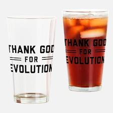Thank God For Evolution Drinking Glass