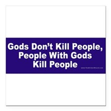 "Funny Anti fundamentalist Square Car Magnet 3"" x 3"""