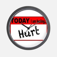 Today I Am Feeling Hurt Wall Clock