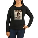 Wanted Jesse James Women's Long Sleeve Dark T-Shir